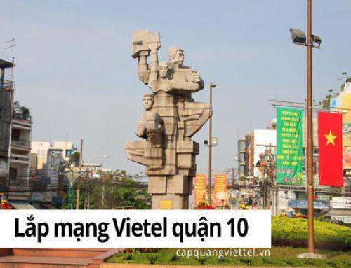 Khuyến mãi lắp mạng Viettel quận 10 TP HCM